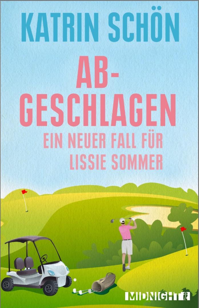 """""""Abgeschlagen – Ein neuer Fall für Lissie Sommer"""" erscheint im Juni!"""